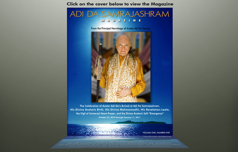 Get your FREE copy of  the Adi Da Samrajashram Magazine